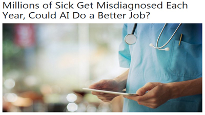 Millions of Sick Get Misdiagnosed Each Year, Could AI Do a Better Job?